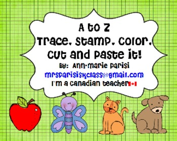 Trace Stamp Color Cut and Paste it, A to Z