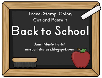 Trace Stamp Color Cut and Paste it, Back to School