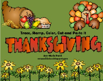Trace, Stamp, Color, Cut and Paste it, Thanksgiving