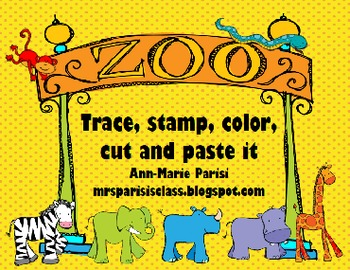 Trace Stamp Color Cut and Paste it, Zoo