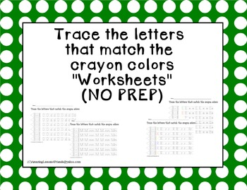 Trace The Letters That Match the Crayon Colors (NO PREP)
