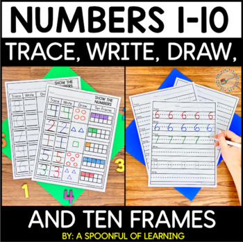 Numbers 1-10 Trace, Write, Draw, and Ten Frames