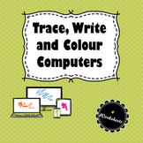 Trace, Write and Colour Computers