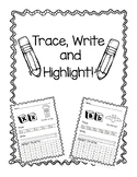 Trace, Write and Highlight Letter Practice