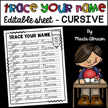 Trace Your Name - EDITABLE {CURSIVE}
