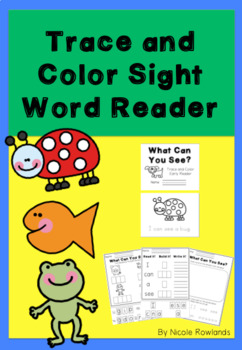 Trace and Color Sight Word Reader - What Can You See?