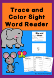 Trace and Colour Sight Word Reader - Big and Small