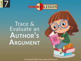 Trace and Evaluate an Author's Argument