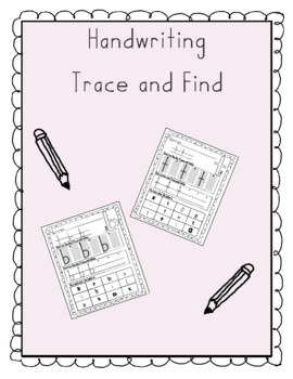 Trace and Find Handwriting Worksheets
