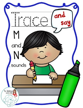 Trace and Say: Articulation M and N