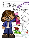 Trace and Say: Basic Concepts