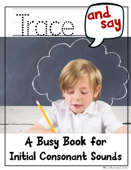 Trace and Say Busy Book: Initial Consonant Sounds