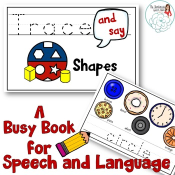Trace and Say Busy Book for Speech and Language: Shapes