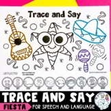 Trace and Say: Fiesta Worksheets for Speech Therapy