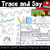 Trace and Say Worksheets: Back to School Themed Speech and