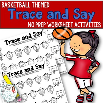 Trace and Say Worksheets: Basketball Themed Activity for Speech Therapy