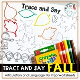 Trace and Say Worksheets: Fall Autumn Themed Speech and Language