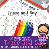 Trace and Say Worksheets: Spring Themed Speech and Languag