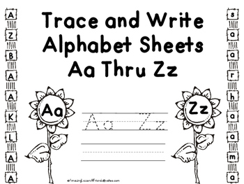 Trace and Write Alphabet Sheets Aa Thru Zz (NO PREP)
