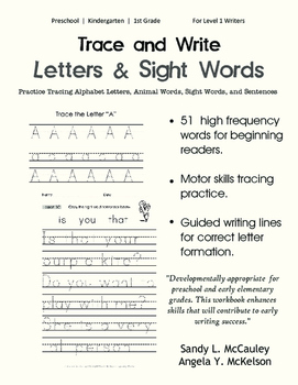 Trace and Write: Letters, Animal Words, Sight Words, and Sentences