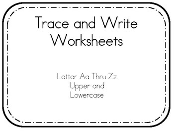 Trace and Write Letters Worksheets