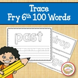 Trace and Write Sight Words - Fry 6th 100