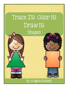 Trace it!   Color it!   Draw it! ~ Shapes