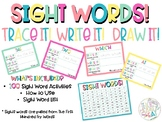 Trace it! Write it! Draw It! - Sight Word Activity!