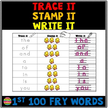 Trace it, Write it, Stamp it FRY words 1st 100