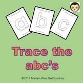 Trace the ABC's. Lower Case letters