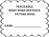 Traceable Sight Word Sentence Picture Book