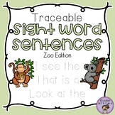 Traceable Sight Word Sentences - Zoo Edition