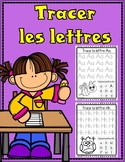Tracer Les Lettres:  Tracing Practice for the French Alphabet