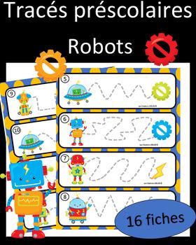 Tracés préscolaires - Robots
