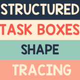 Tracing Activities - SHAPES TASK BOXES for Preschool, Pre-