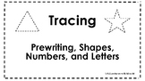 Tracing Binder/Worksheets- Prewriting, Shapes, Numbers, Letters
