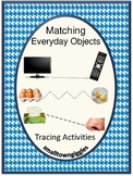 Tracing Everyday Objects Life Skills Fine Motor P-K, K, Special Education Autism