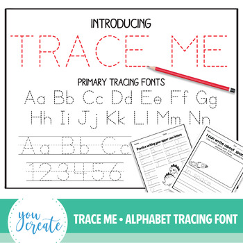 Alphabet Tracing Fonts • Primary Font TRACE ME  Lined and Unlined Tracing Fonts