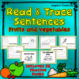 Fruits and Vegetables: Tracing Pictures, Sight Words in Sentences Tracing images