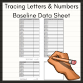 Tracing Letters and Numbers Baseline Data Sheet