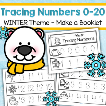 Tracing Numbers 0-20 for Beginning Writers - Winter Theme