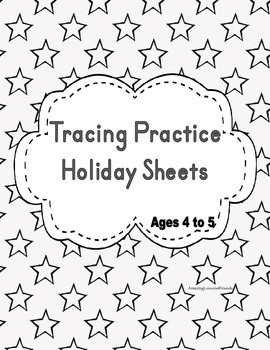 Tracing Practice Holiday Sheest (ages 3 to 5 )