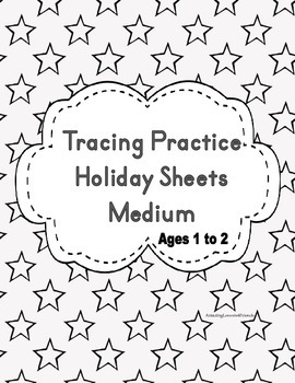Tracing Practice Holiday Sheets (ages 1 to 3)