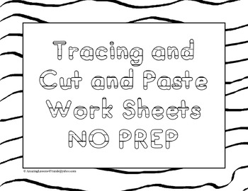 Tracing and Cut and Paste Worksheets NO PREP