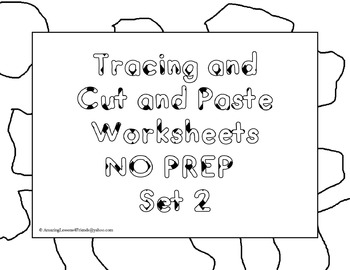 Tracing and Cut and Paste Worksheets NO PREP Set 2