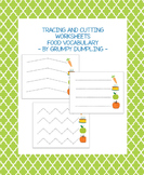 Tracing and Cutting Worksheets - Food Vocabulary {FREEBIE}