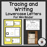Tracing and Writing Lowercase Letters for a Mini Binder