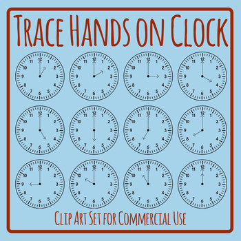 Tracing the Hands on the Clocks Clip Art Set Commercial Use