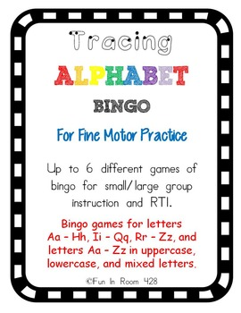 Tracing/Fine Motor Alphabet Bingo - 6 Different Games for Varied Ability Levels