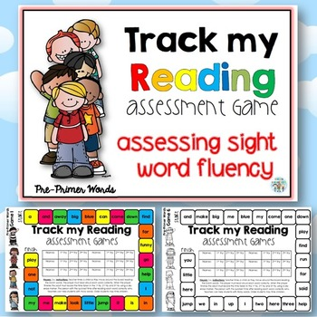 Track my Reading Fluency Assessment Games PRE-PRIMER Words